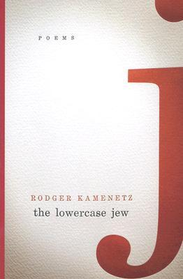 The Lowercase Jew by Rodger Kamenetz