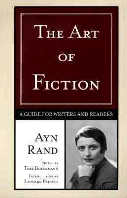 The Art of Fiction by Ayn Rand