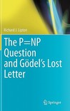The P=NP Question and Godel's Lost Letter