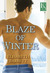 Blaze of Winter (Star Harbor, #2)