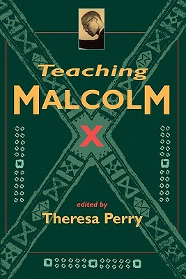 Teaching Malcolm X: Popular Culture and Literacy