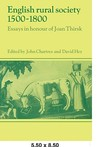 English Rural Society, 1500 1800: Essays in Honour of Joan Thirsk