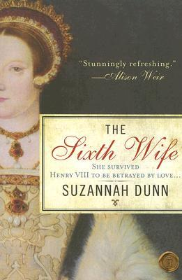 The Sixth Wife: A Novel