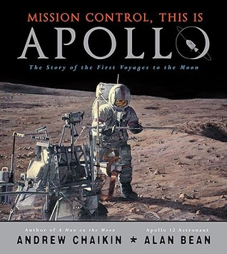 Mission Control, This is Apollo by Andrew Chaikin