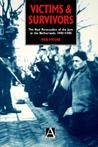 Victims and Survivors: The Nazi Persecution of the Jews in the Netherlands 1940-1945