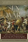 Sex and War by Malcolm Potts