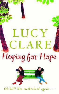 Hoping For Hope by Lucy Clare