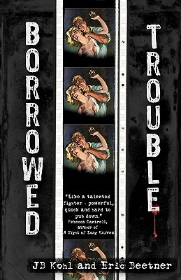 Borrowed Trouble by Eric Beetner