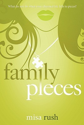 Family Pieces by Misa Rush