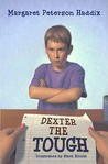 Dexter the Tough