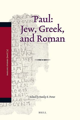 Paul: Jew, Greek, And Roman (Pauline Studies)