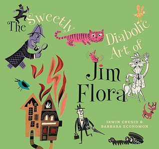The Sweetly Diabolic Art of Jim Flora by Irwin Chusid