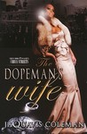 The Dopeman's Wife by JaQuavis Coleman