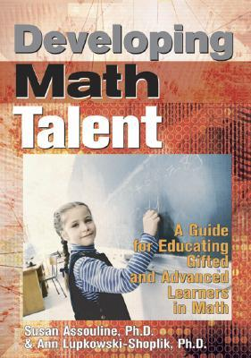 Developing Math Talent by Susan G. Assouline