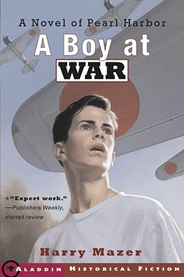 A Boy at War by Harry Mazer