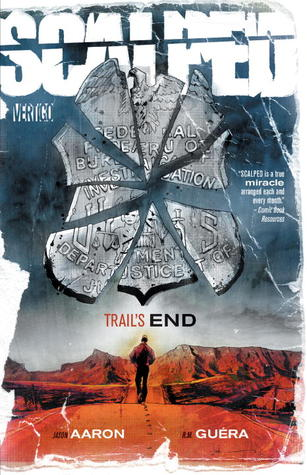Scalped, Vol. 10: Trail's End