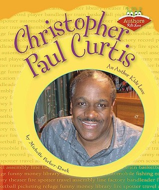Christopher Paul Curtis: An Author Kids Love