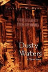 Dusty Waters: A Ghost Story