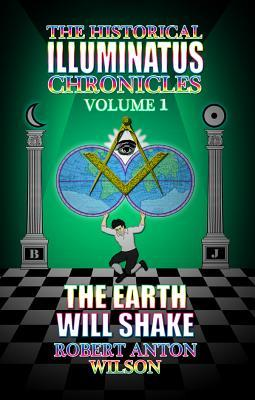 The Earth Will Shake by Robert Anton Wilson