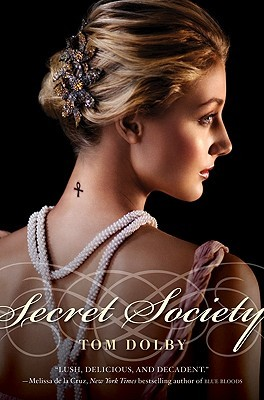 Secret Society by Tom Dolby