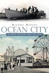 Ocean City: A Brief History