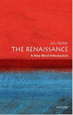 The Renaissance by Jerry Brotton