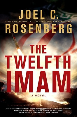 The Twelfth Iman by Joel C. Rosenberg