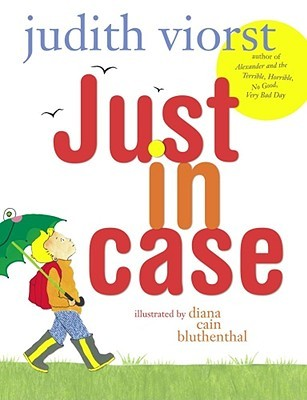 Just in Case by Judith Viorst