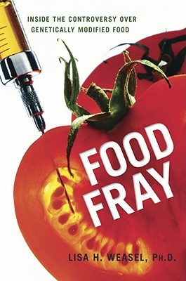 Food Fray by Lisa H. Weasel