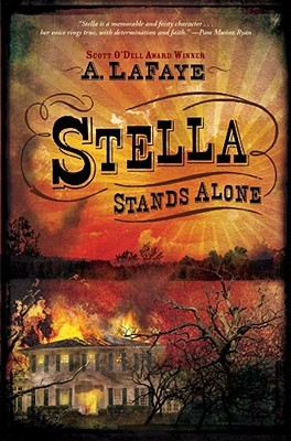 Stella Stands Alone by A. LaFaye