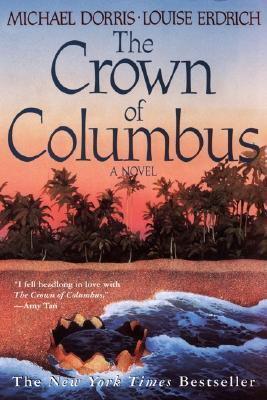 The Crown of Columbus by Michael Dorris