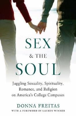 Sex and the Soul by Donna Freitas