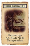 Believing: An Historical Perspective