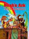 Noahs Ark and the Ararat Adventures