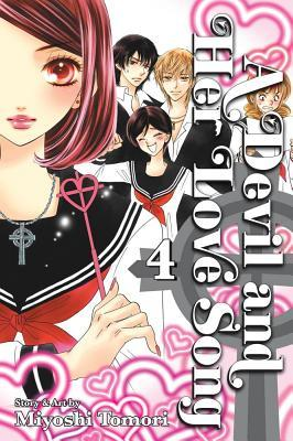A Devil and Her Love Song, Vol.4 by Miyoshi Tomori