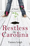 Restless in Carolina: A Novel