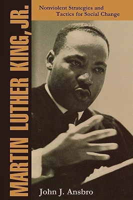 Martin Luther King, Jr. by John J. Ansbro