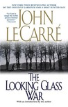The Looking Glass War (George Smiley, #4)