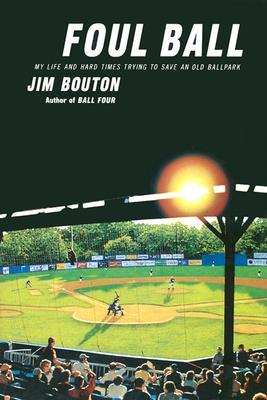 Foul Ball by Jim Bouton