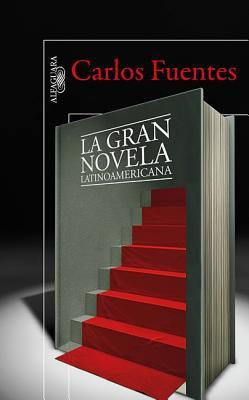 La Gran Novela Latinoamericana = The Great Latin American Novel