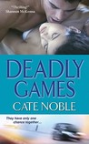 Deadly Games (Dead Trilogy, #3)