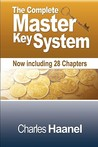 The Complete Master Key System (Now Including 28 Chapters)