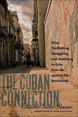 The Cuban Connection by Eduardo Sáenz Rovner