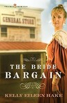 The Bride Bargain (Prairie Promises #1)