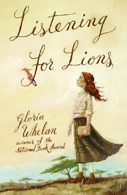 Listening for Lions by Gloria Whelan