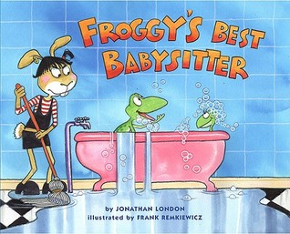 Froggy's Best Babysitter by Jonathan London