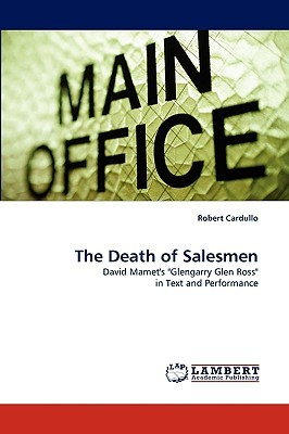 The Death of Salesmen by Robert Cardullo