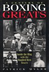 A Century of Boxing's Greats
