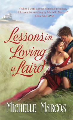 Lessons in Loving A Laird by Michelle Marcos