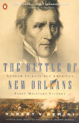 The Battle of New Orleans by Robert V. Remini